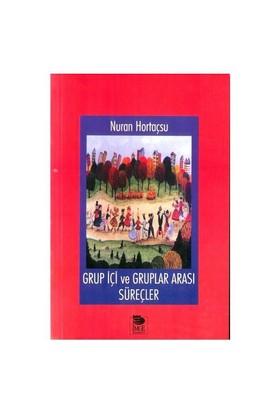 Grup İçi Ve Gruplar Arası Süreçler
