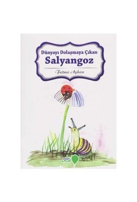 Can Dostlarım Serisi: Dünyayı Dolaşmaya Çıkan Salyangoz-Fatma Ayhan
