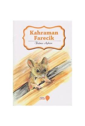 Can Dostlarım Serisi: Kahraman Farecik-Fatma Ayhan