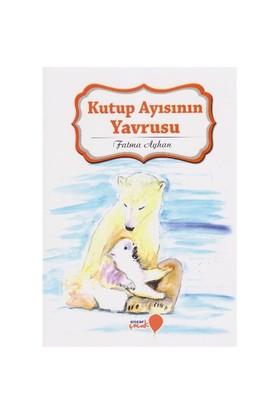 Can Dostlarım Serisi: Kutup Ayısının Yavrusu-Fatma Ayhan