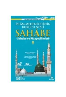İslam Medeniyetinin Kurucu Nesli Sahabe 2