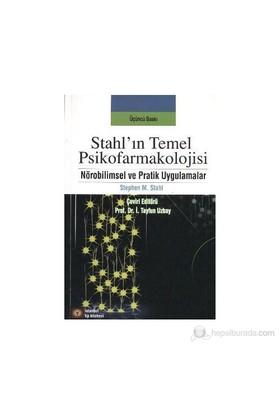 Stahl'In Temel Psikofarmakolojisi-Stephen M. Stahl