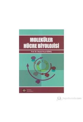 Moleküler Hücre Biyolojisi-Hasan Veysi Güneş