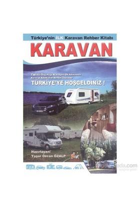 Karavan - Yaşar Özcan Özalp