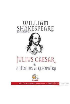 Julius Caesar Antonius Ve Kleopatra-William Shakespeare