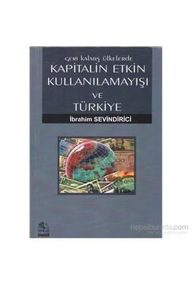 Kapitalin Etkin Kullanılamayışı Ve Türkiye-İbrahim Sevindirici