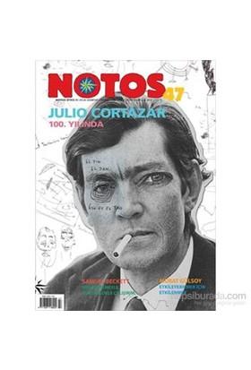 Notos 47. Sayı - Julio Cortázar 100. Yılında, Saygıyla.