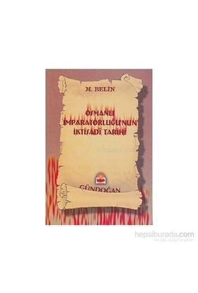 Osmanlı İmparatorluğu''Nun İktisadi Tarihi-M. Belin