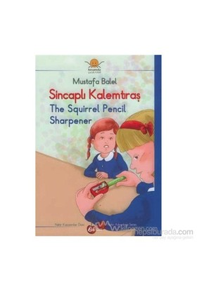 Sincaplı Kalemtıraş - The Squirrel Pencil Sharpener