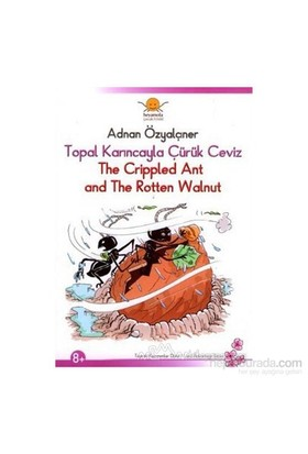 Topal Karıncayla Çürük Ceviz - The Crippled Ant And The Rotten Walnut
