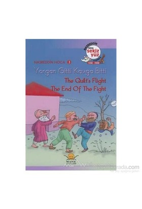 Yorgan Gitti Kavga Bitti - The Quilt's Flight, The End Of The Fight