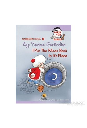 Ayı Yerine Getirdim - I Put The Moon Back İn Its Place