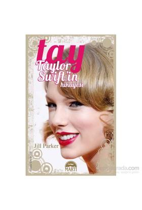 Tay Taylor Swift'İn Hikayesi-Jill Parker