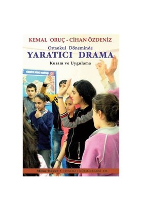 Ortaokul Döneminde Yaratıcı Drama-Cihan Özdeniz