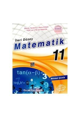 Palme 11. Sınıf Matematik İleri Düzey Konu Anlatımlı - Mehmet Şahin