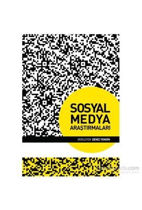 Sosyal Medya Araştırmaları - Deniz Yengin