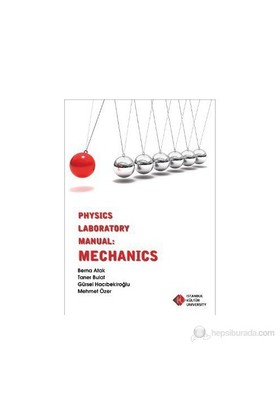 Physics Laboratory Manual: Mechanics-Mehmet Özer