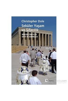 Seküler Yaşam Ve Şifacılık-Christopher Dole