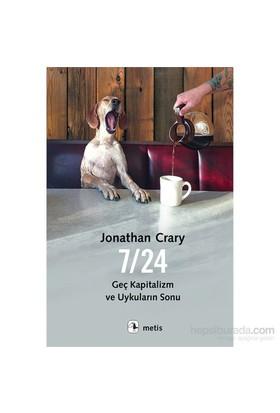 7/24: Geç Kapitalizm Ve Uykuların Sonu-Jonathan Crary