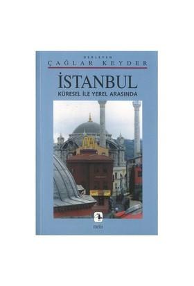 İstanbul/küresel İle Yerel Arasında