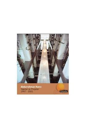Abdurrahman Hancı Yapılar Ve Projeler 1947 - 2001