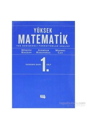 Yüksek Matematik - 1 (Ekonomik Baskı) Tek Değişkenli Fonksiyonlar Analizi - Alemdar Hasanoğlu
