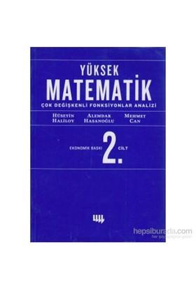 Yüksek Matematik 2. Cilt Çok Değişkenli Fonksiyonlar Analizi (Ekonomik Baskı)-Alemdar Hasanoğlu