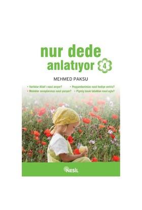 NUR DEDE ANLATIYOR - 4