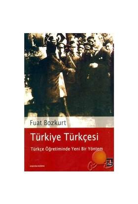 Türkiye Türkçesi Türkçe Öğretiminde Yeni Bir Yöntem