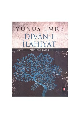 Yunus Emre Divan-I İlahiyat (Ciltli)-Mustafa Tatcı