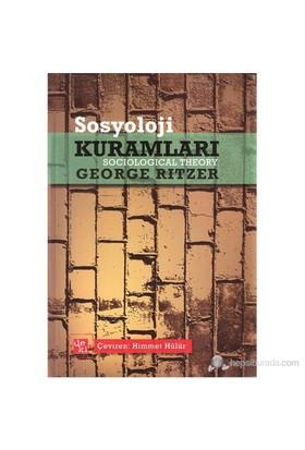Sosyoloji Kuramları-George Ritzer