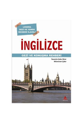 İngilizce Gezi ve Konuşma Rehberi - Yasemin Çakır Birer