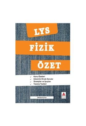Delta Lys Fizik Özet-Orhan Kutay