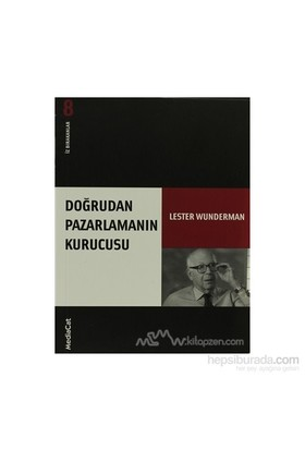 Doğrudan Pazarlamanın Kurucusu İz Bırakanlar - Yeni Lester Wunderman