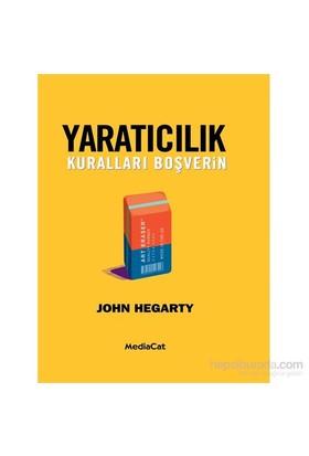 Yaratıcılık (Kuralları Boşverin) - John Hegarty