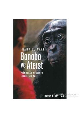 Bonobo ve Ateist - Frans De Waal