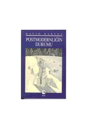 Postmodernliğin Durumu
