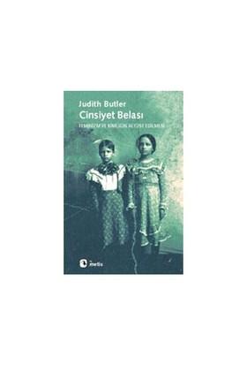 Cinsiyet Belası - Judith Butler