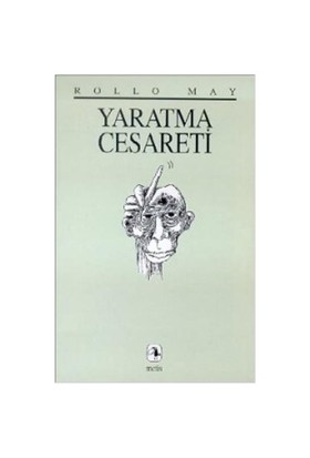 Yaratma Cesareti - Rollo May