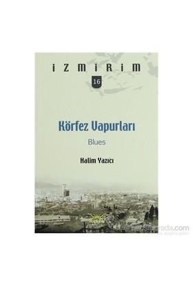 Körfez Vapurları Blues-Halim Yazıcı