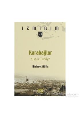 Karabağlar: Küçük Türkiye-Mehmet Atilla
