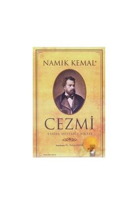 Cezmi: Tarihe Müstenit Hikaye-Namık Kemal