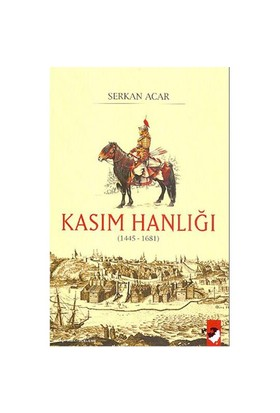 Kasım Hanlığı (1445-1681)