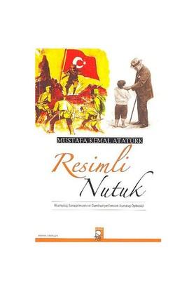Resimli Nutuk - Mustafa Kemal Atatürk