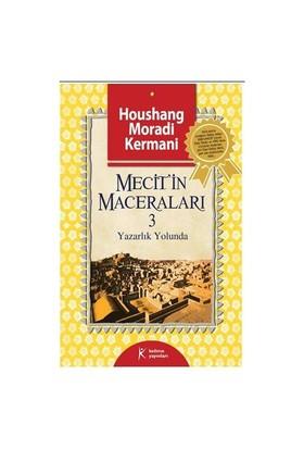 Mecit'in Maceraları 3 - Yazarlık Yolunda