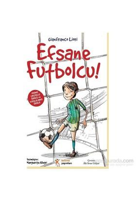 Efsane Futbolcu!-Gianfranco Liori