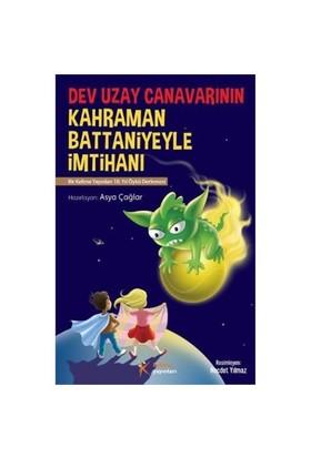 Dev Uzay Canavarının Kahraman Battaniyeyle İmtihanı-Kolektif