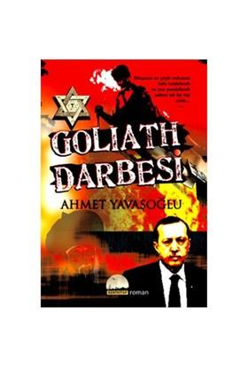 Goliath Darbesi - Ahmet Yavaşoğlu