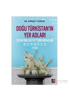 Doğu Türkistanın Yer Adları-Kürşat Yıldırım