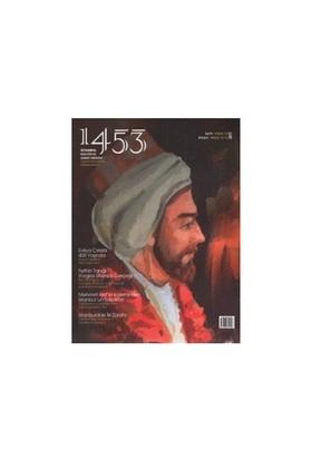 1453 İstanbul Kültür Ve Sanat Dergisi Sayı: 12 / 2011